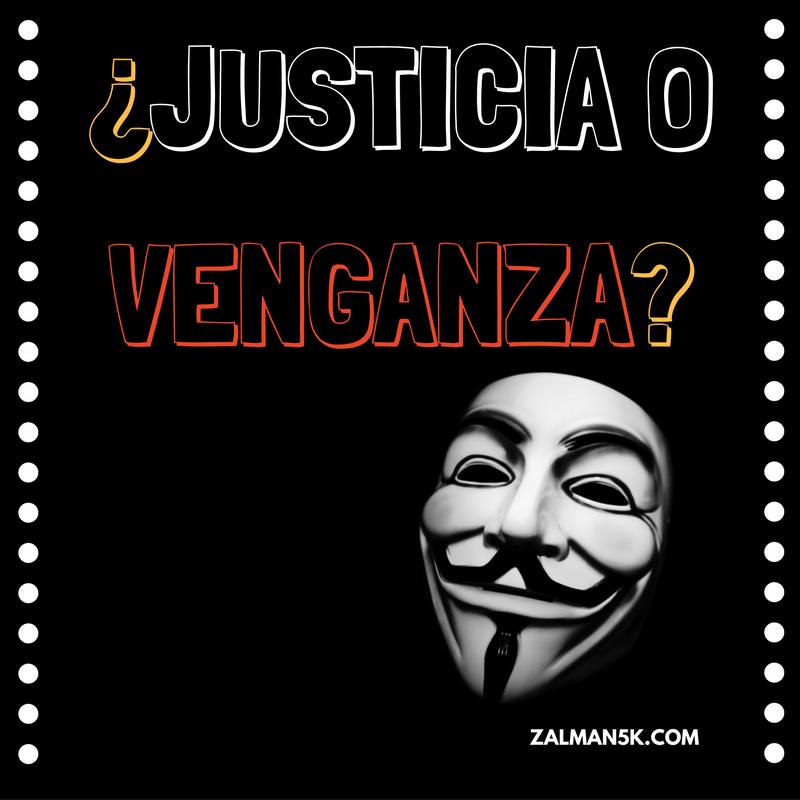 justicia-o-venganza